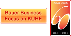 Bauer Business Focus on KUHF