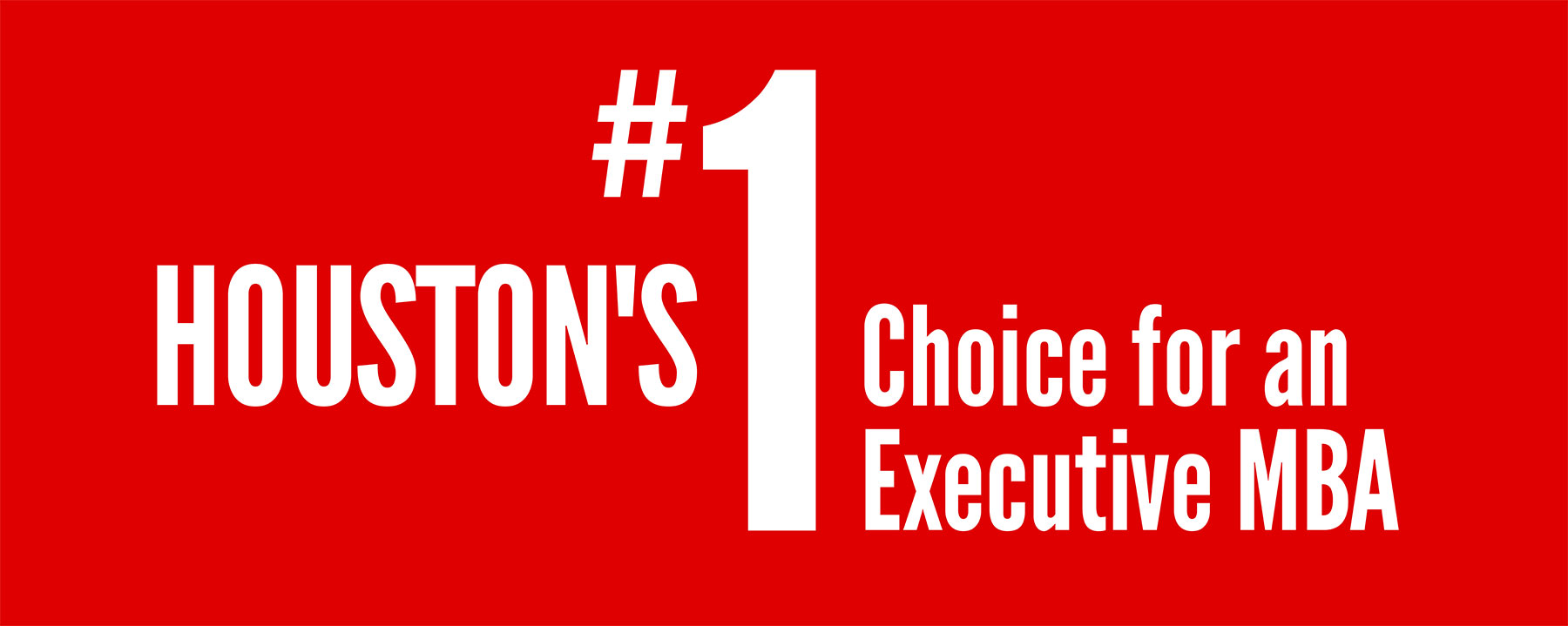 University Of Houston Mba >> Houston S No 1 Choice For An Executive Mba Bauer College