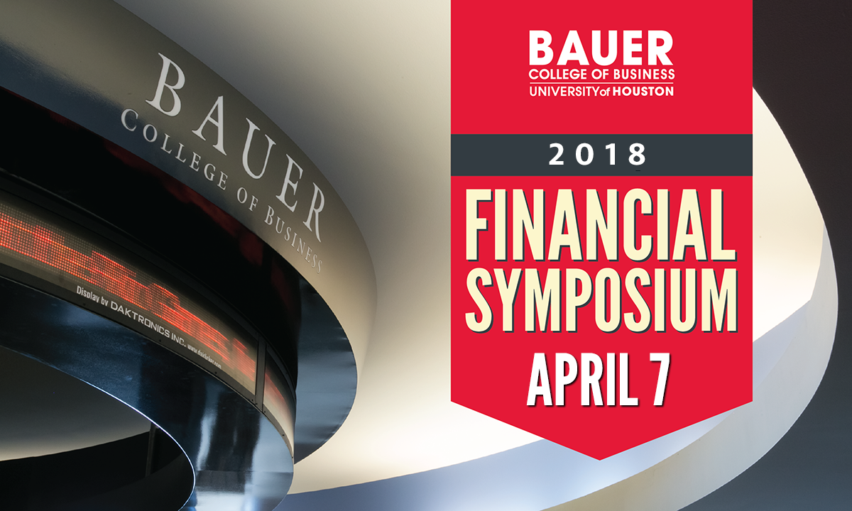 UH Bauer College Financial Symposium 2018