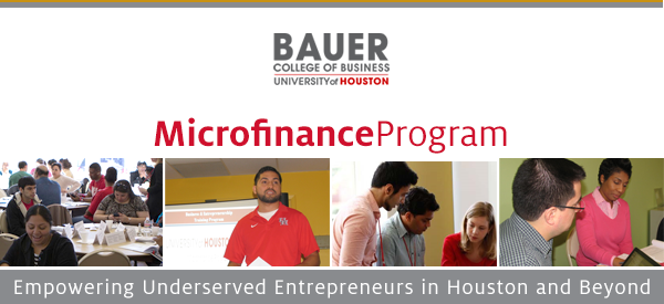 C. T. Bauer College of Business, University of Houston: Microfinance Program