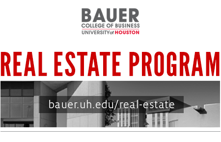 Real Estate Program - C. T. Bauer College of Business, University of Houston