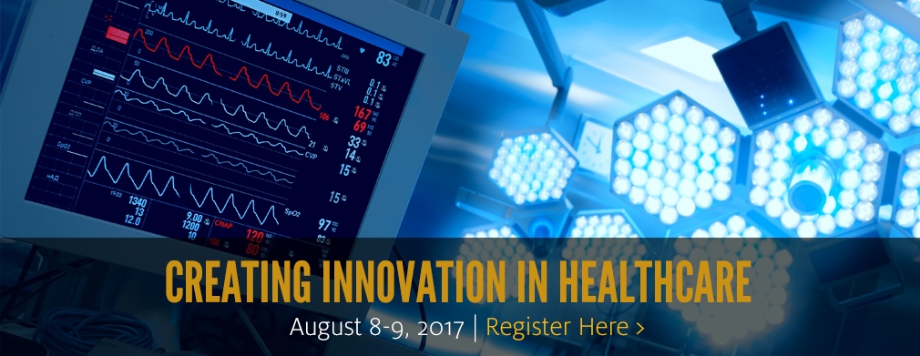Creating Innovation in Healthcare