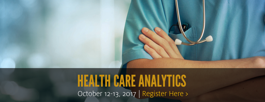 Health Care Analytics: Oct. 12-13