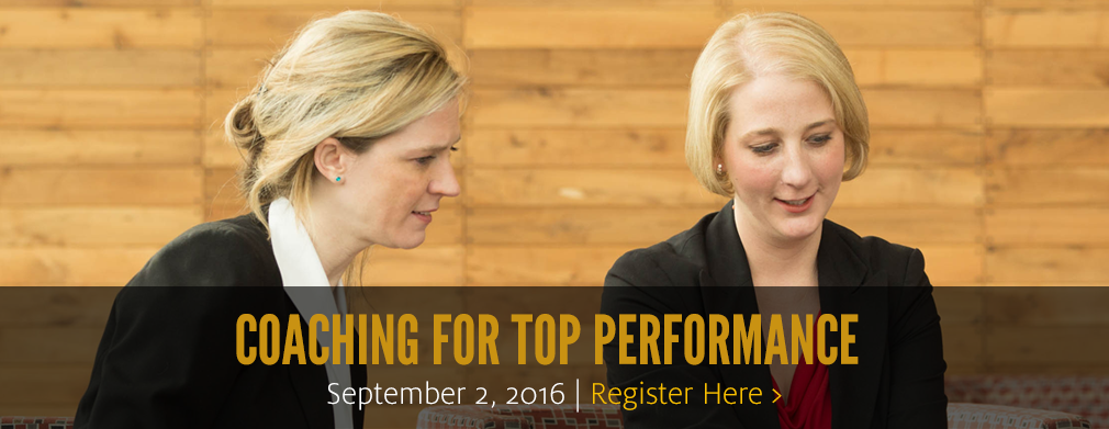 Coaching for Top Performance: Sept. 2, 2016