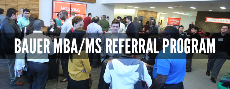 Refer a friend to the Bauer MBA or MS Program
