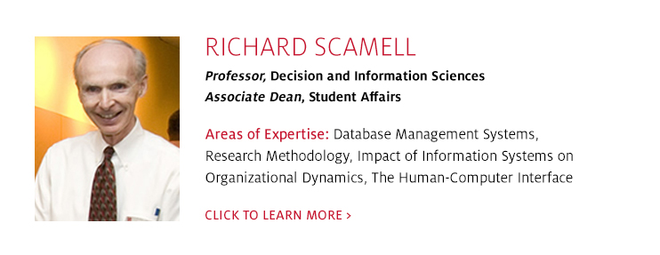 Richard Scamell, Professor, Decision and Information Sciences, C. T. Bauer College of Business at UH