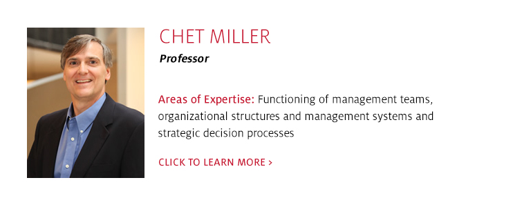 Chet Miller, Professor, Management, C. T. Bauer College of Business at UH
