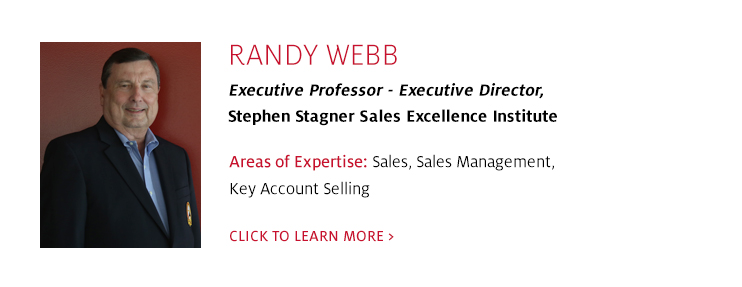Randy Webb, Executive Director of Stephen Stagner Sales Excellence Institute, C. T. Bauer College of Business at UH