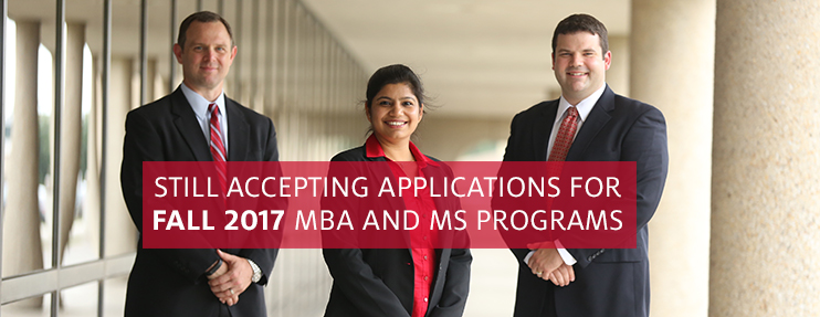 Still accepting applications for Fall 2017 MBA and MS programs