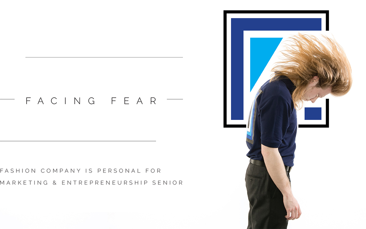 Facing Fear: Fashion Company is Personal for Marketing & Entrepreneurship Senior, Preston Boyer
